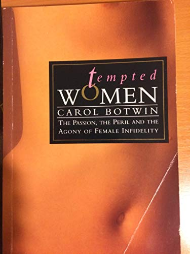 9780091773670: Tempted Women Passion the Peril and the A (Women's issues)