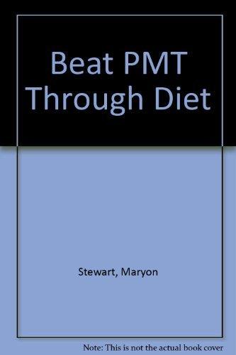 9780091773700: Beat PMT Through Diet