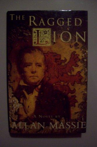 The Ragged Lion: Massie, Allan