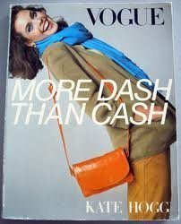9780091774189: '''VOGUE'' MORE DASH THAN CASH'