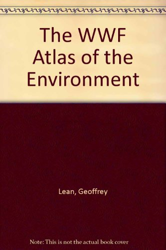9780091774332: Title: THE WWF ATLAS OF THE ENVIRONMENT