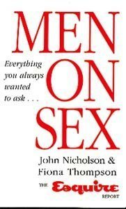 9780091774387: Men on Sex: Everything You Ever Wanted to Ask - The Esquire Report