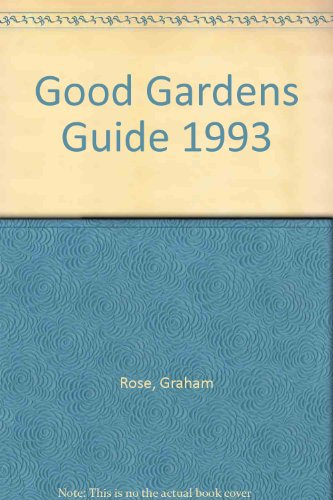 Good Gardens Guide 1993: Rose, Graham
