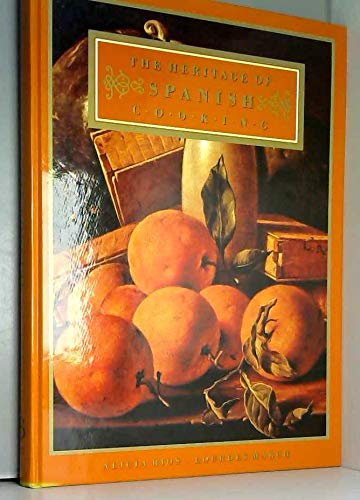 9780091774424: The Heritage of Spanish Cooking