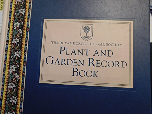 9780091774707: Royal Horticultural Society Plant and Garden Record Book