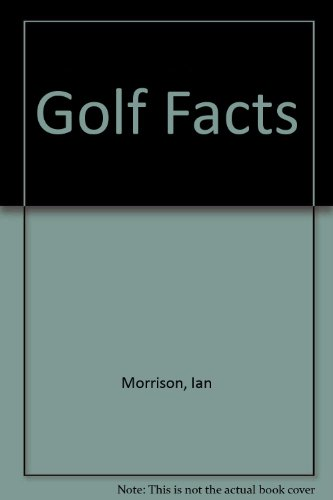 9780091775124: GOLF FACTS