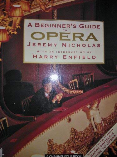 9780091775193: Beginner's Guide to Opera