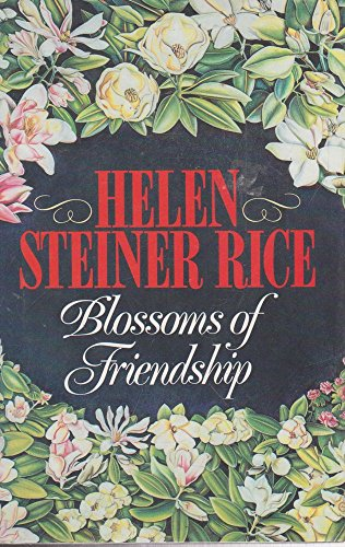 9780091775230: Blossoms of Friendship