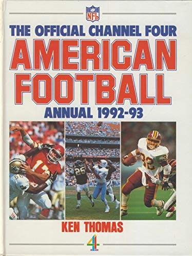 9780091775315: The Official Channel Four American Football Annual 1992-93
