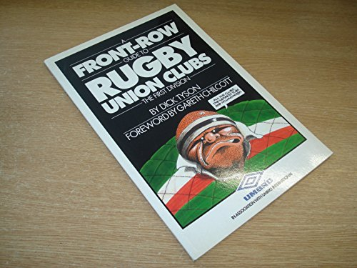 9780091775384: A Front-row Guide to Rugby Union Clubs