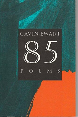 85 Poems: Ewart, Gavin