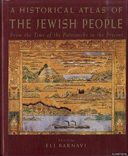 9780091775933: A Historical Atlas of the Jewish People: From the Time of the Patriarchs to the Present