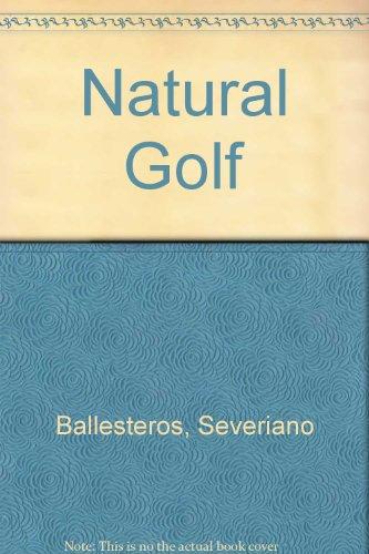 9780091776190: Natural Golf