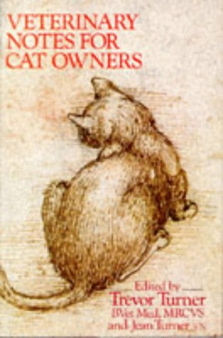 9780091776275: Veterinary Notes For Cat Owners