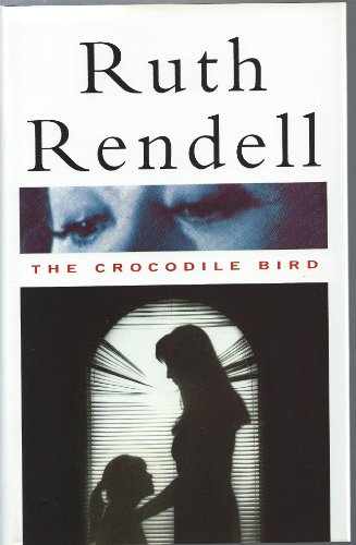 9780091776367: Crocodile Bird : Uk Edition