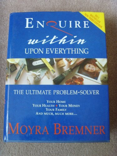9780091776411: Enquire Within Upon Everything: The Ultimate Problem-solver (Helicon General Encyclopedias)