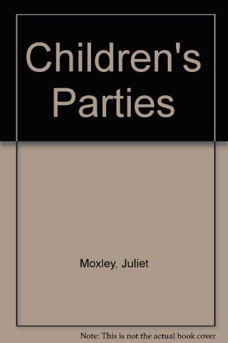 9780091777463: Children's Parties