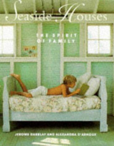 9780091777517: Seaside Houses: The Spirit of Family