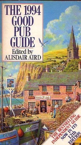 9780091777845: The Good Pub Guide 1994