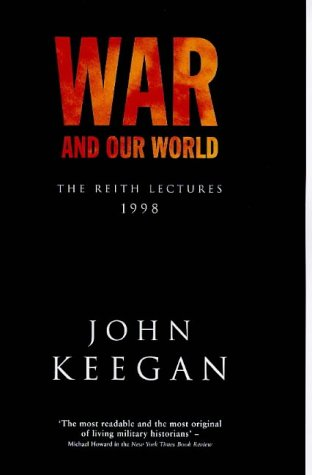 9780091777944: War and Our World: The Reith Lectures, 1998