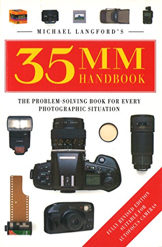 9780091778378: Michael Langford's 35mm Handbook: The Problem-Solving Book for Every Photographic Situation