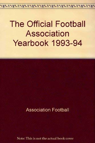 9780091778897: The Official Football Association Yearbook 1993-94