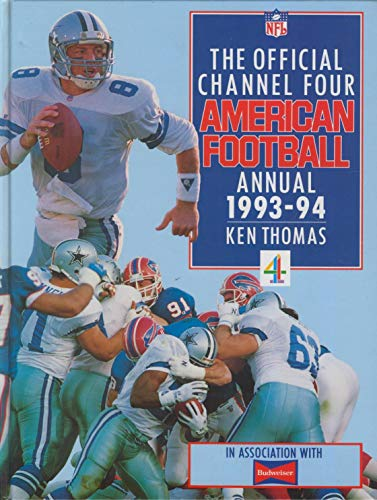 9780091779764: The Official Channel Four American Football Annual 1993-94