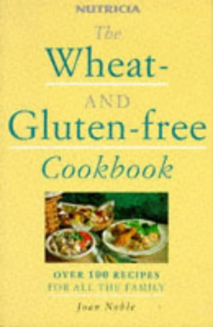 9780091779986: The Wheat-and-gluten-free Cookbook