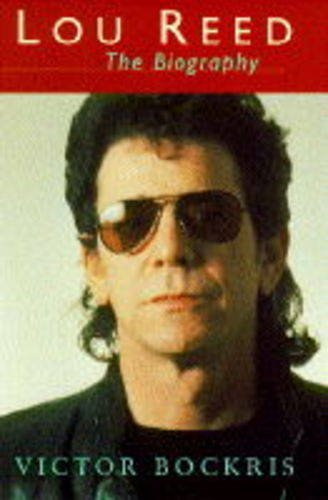 9780091780319: Lou Reed: The Biography