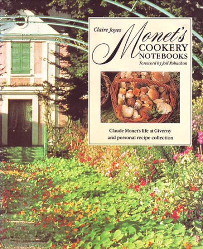 9780091780784: Monet's Cookery Notebooks