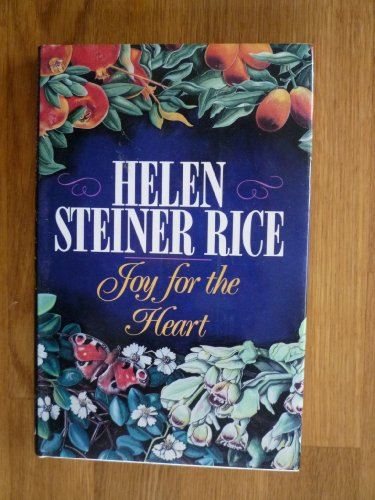 Joy for the Heart: Rice, Helen Steiner