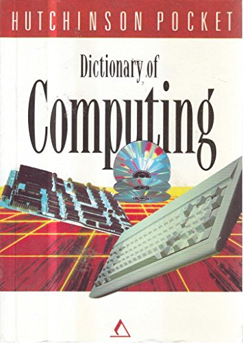 9780091781040: Dictionary of Computing