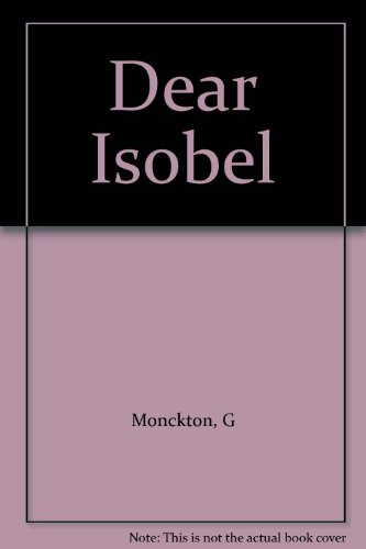 9780091781378: Dear Isobel: Coming to Terms with the Death of a Child