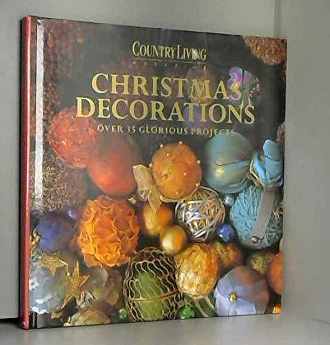 9780091781453: Country Living Christmas Decorations