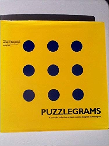 9780091781569: PUZZLEGRAMS A COLOURFUL COLLECTION OF CLASSIC PUZZLES DESIGNED BY PENTAGRAM