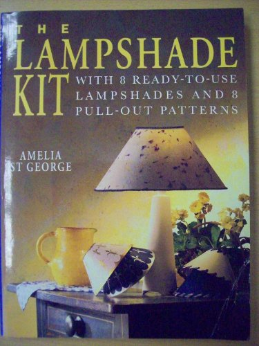 9780091781736: The Lampshade Kit, With 8 Ready-to-Use Lampshades and 8 Pull-Out Patterns