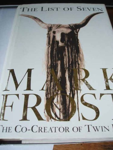The List of Seven: Frost, Mark