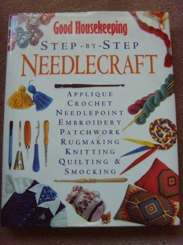 9780091782016: '''GOOD HOUSEKEEPING'' STEP BY STEP NEEDLEWORK (GOOD HOUSEKEEPING COOKERY CLUB)'