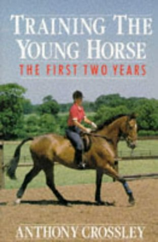 9780091782245: Training the Young Horse: The First Two Years
