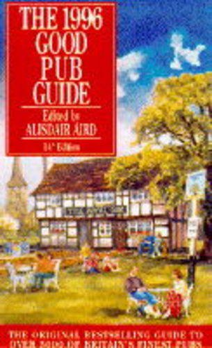 9780091782573: Good Pub Guide 1996