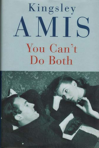 You Can't Do Both: Amis, Kingsley
