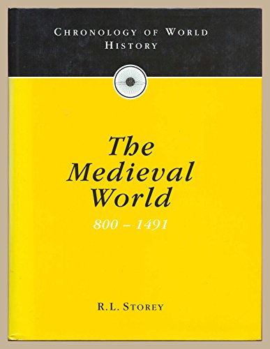 9780091782641: Chronology of World History: The Medieval World - 800 to 1491 Vol 2
