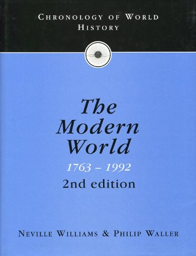 9780091782740: Chronology of the modern world, 1763 to 1992: Neville Williams, Philip Waller (Chronology of World History) (Vol 4)