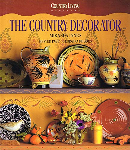 9780091783495: '''COUNTRY LIVING'' COUNTRY DECORATOR'