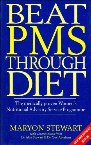 9780091783525: Beat PMS Through Diet