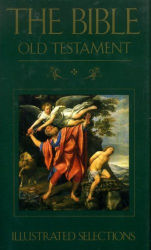9780091783648: Bible: Old Testament - Illustrated Selections