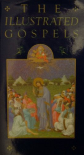 9780091783761: The Illustrated Gospels