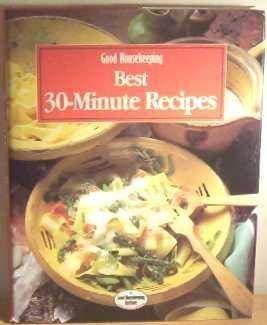 9780091783877: Good Housekeeping Best 30-minute Recipes (Good Housekeeping Cookery Club)