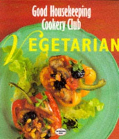9780091784287: 'VEGETARIAN (''GOOD HOUSEKEEPING'' COOKERY CLUB)'