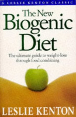 9780091784447: New Biogenic Diet: The Natural Way to Permanent Fat-loss (Classic Collection)